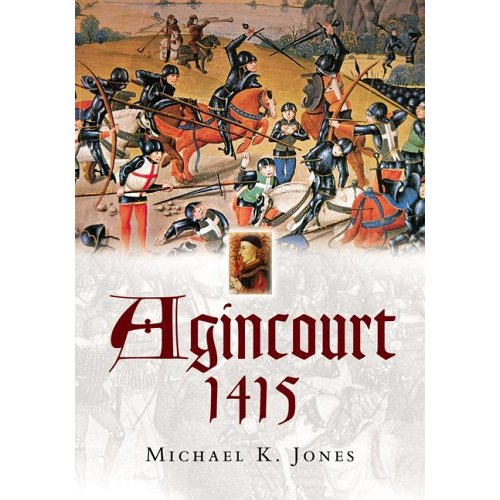 http://www.deremilitari.org/REVIEWS/BOOKREVPICS/Jones_Agincourt1415.jpg